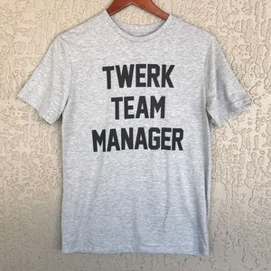 "21 Men ""Twerk Team Manager"" graphic t-shirt."